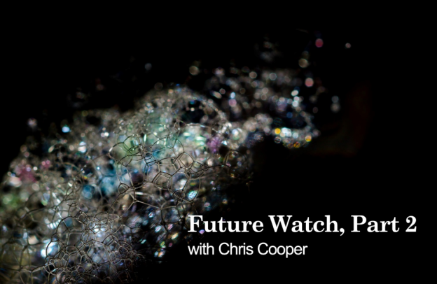 Future Watch part 2 with Chris Cooper - Cyber Security