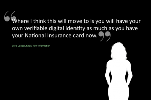 "Silhouette of a female against a quote from the text - ""You will have a verifiable digital identity as much as you have a National Insurance card now"""