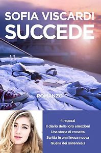 "Sofia Viscardi's novel ""Succede"""