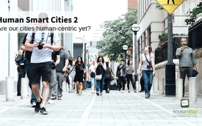 Human Smart Cities 2: Are our cities human-centric yet?